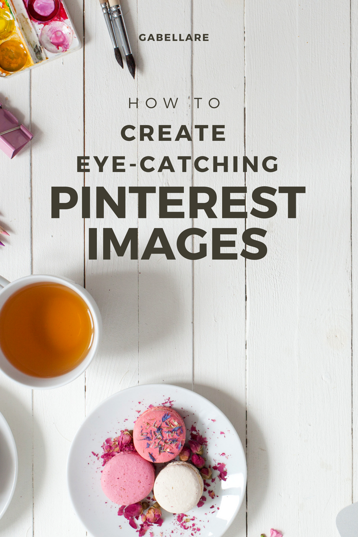How to Create Eye catching Pinterest Images