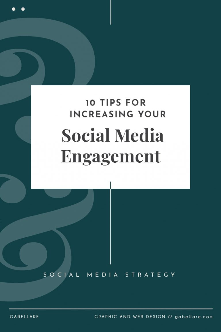 10 Tips for Increasing your Social Media Engagement